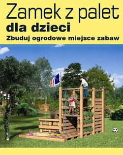 Zamek z palet dla dzieci