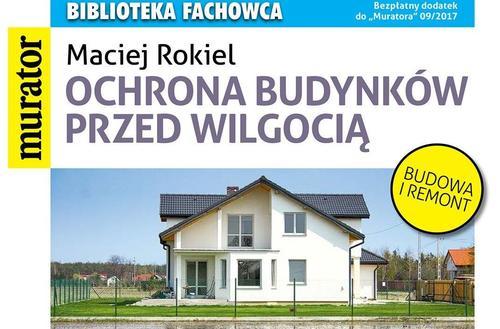 Biblioteka fachowca: Ochrona budynków przed wilgocią