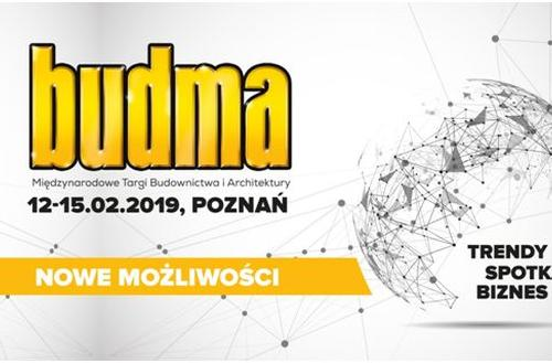 BUDMA 2019. Fachowe targi nowych możliwości
