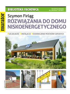 Rozwiązania do domu niskoenergetycznego