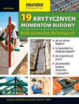 19 krytycznych momentów budowy domu